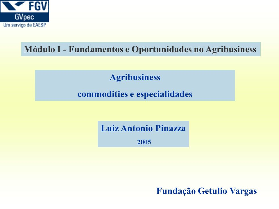 commodities e especialidades