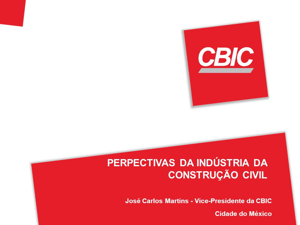 PERPECTIVAS DA INDÚSTRIA DA CONSTRUÇÃO CIVIL