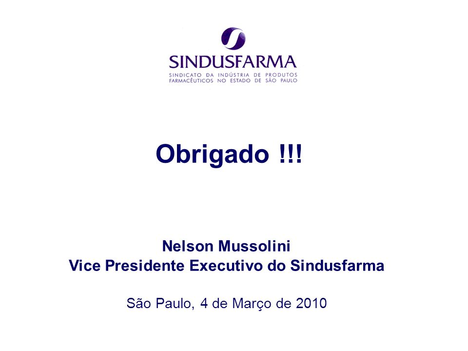 Vice Presidente Executivo do Sindusfarma