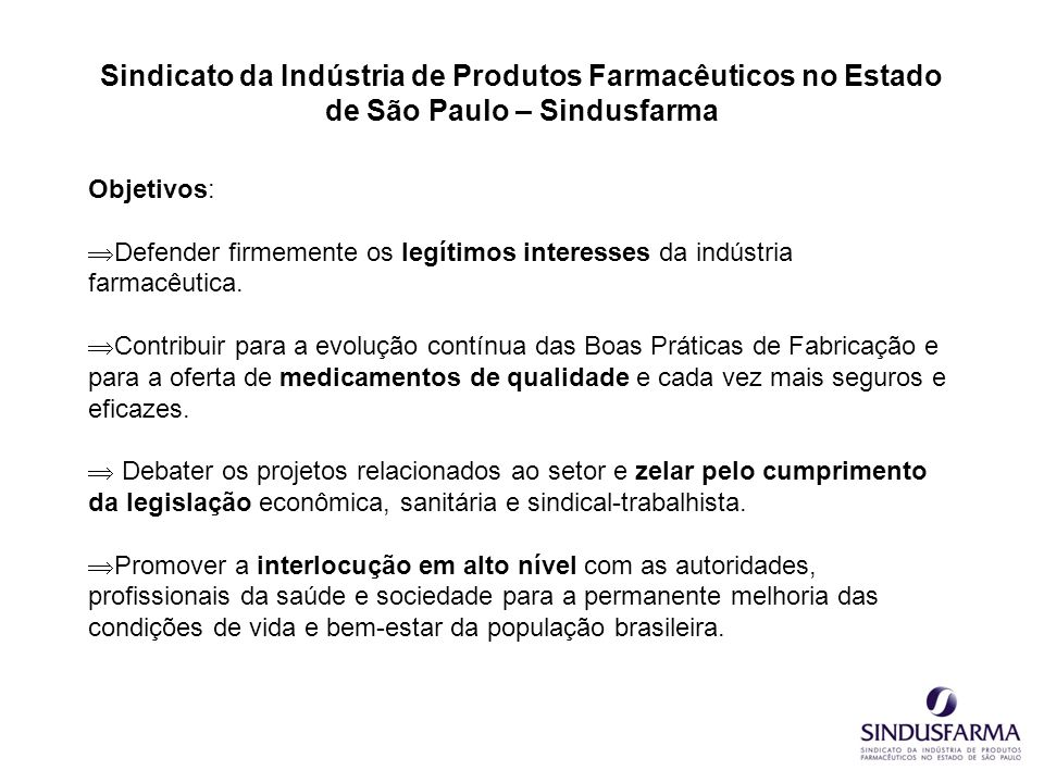 Sindicato da Indústria de Produtos Farmacêuticos no Estado de São Paulo – Sindusfarma