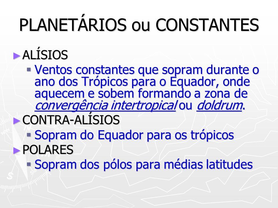 PLANETÁRIOS ou CONSTANTES