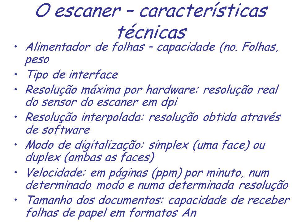 O escaner – características técnicas