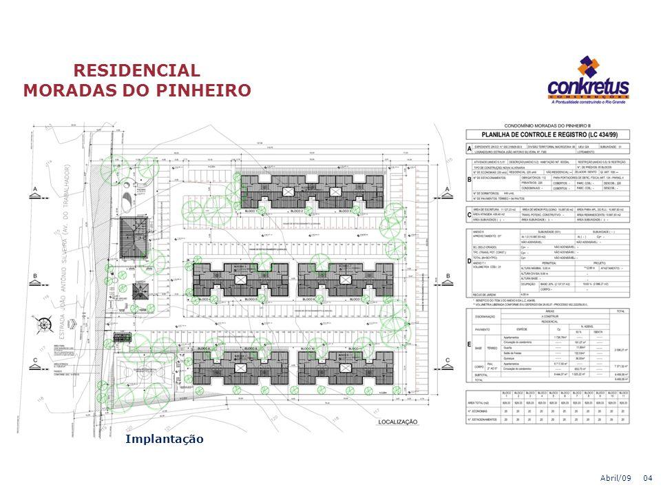 RESIDENCIAL MORADAS DO PINHEIRO