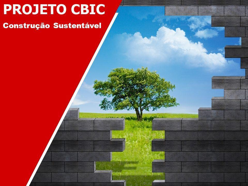 PROJETO CBIC Construção Sustentável