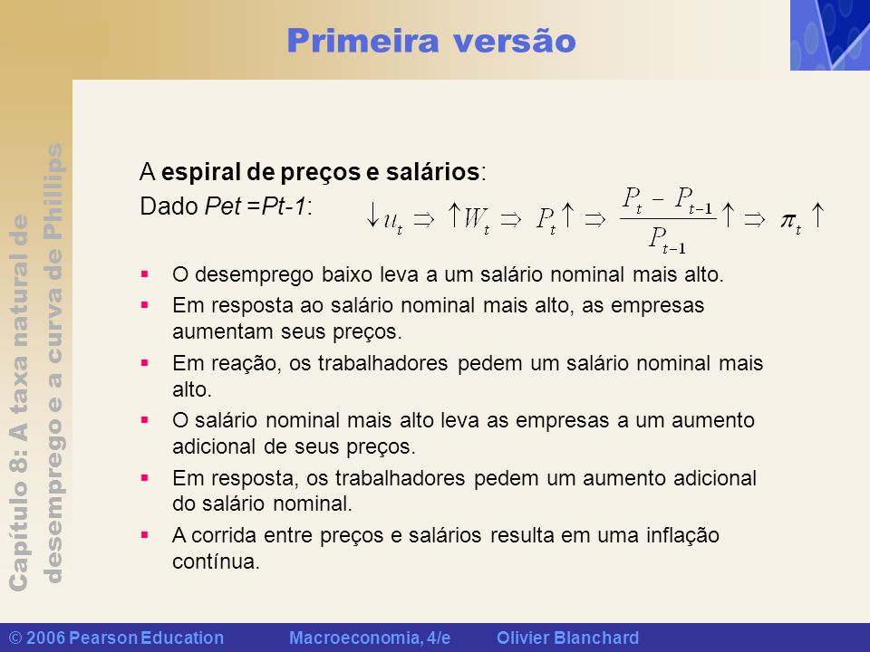 Primeira versão A espiral de preços e salários: Dado Pet =Pt-1: