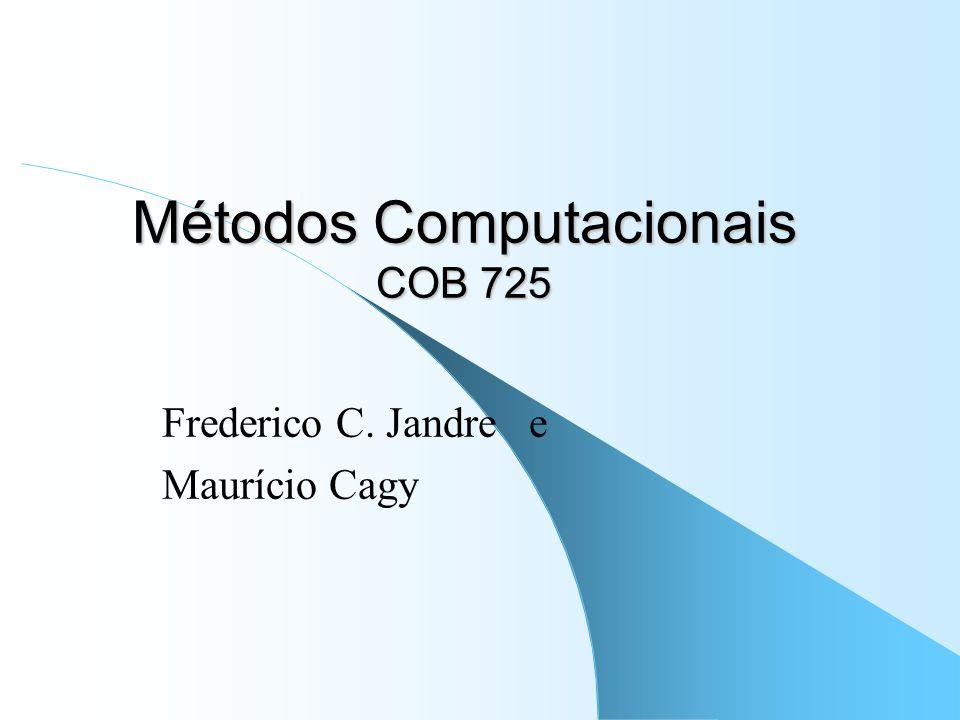Métodos Computacionais COB 725