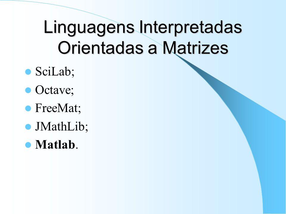 Linguagens Interpretadas Orientadas a Matrizes