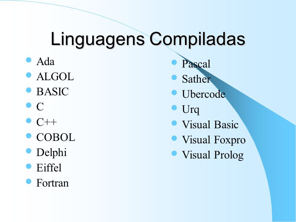 Linguagens Compiladas