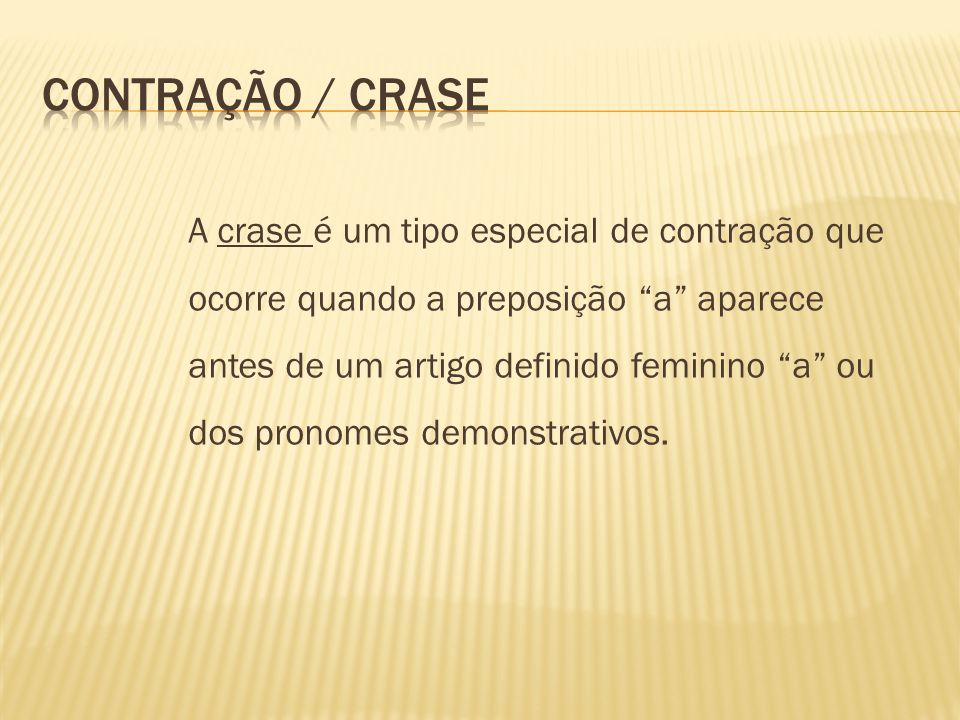 Contração / Crase