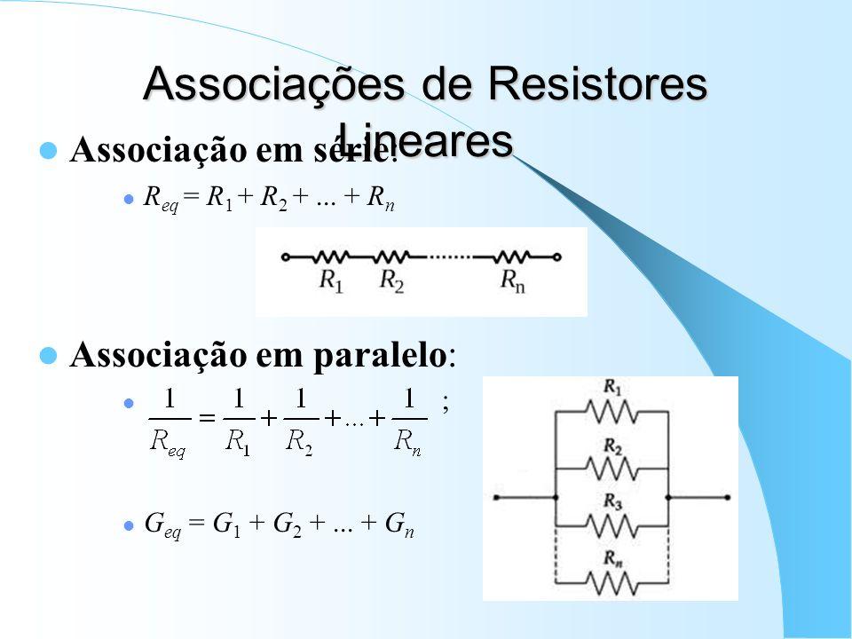 Associações de Resistores Lineares