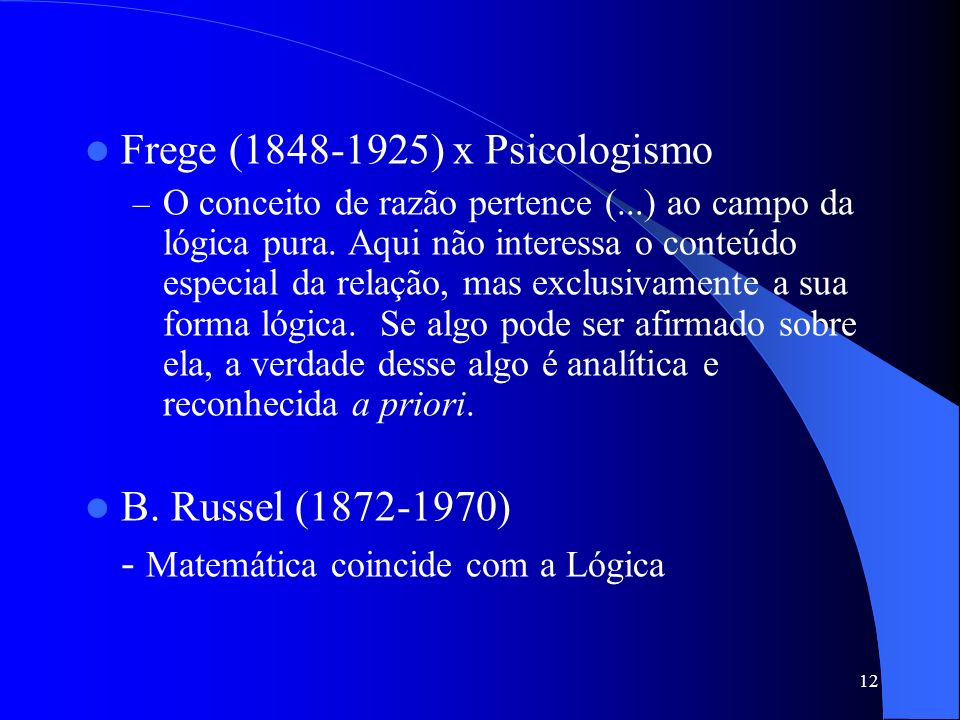 Frege (1848-1925) x Psicologismo
