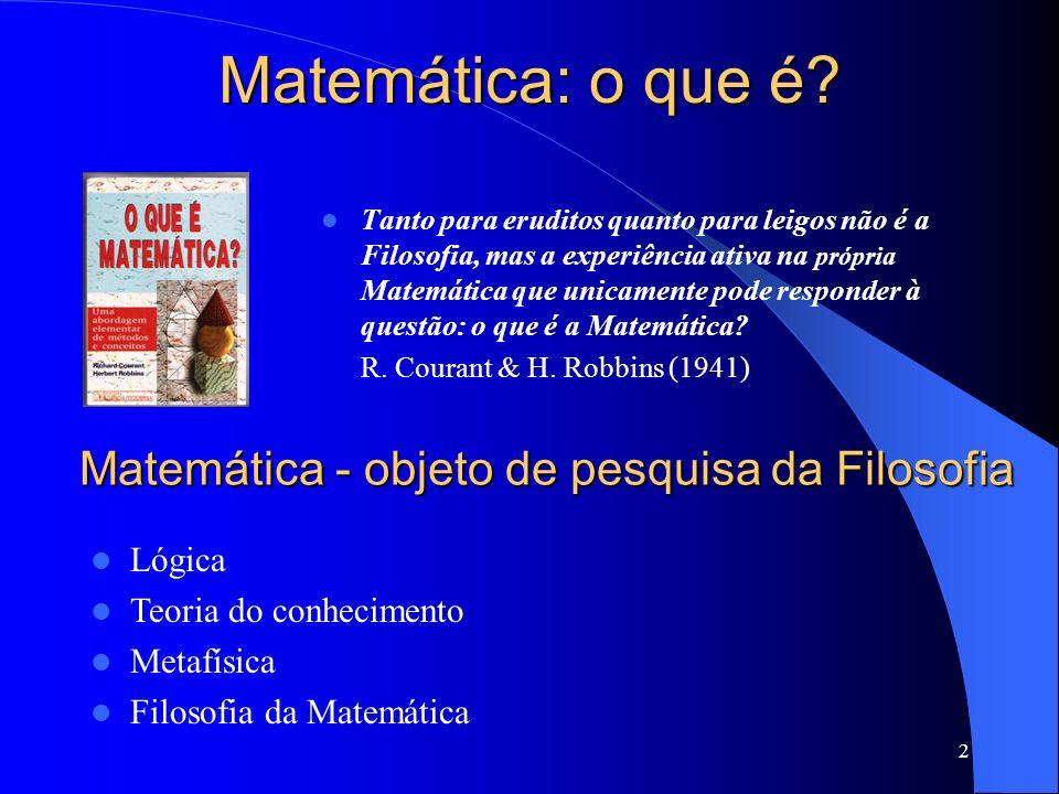 Matemática - objeto de pesquisa da Filosofia