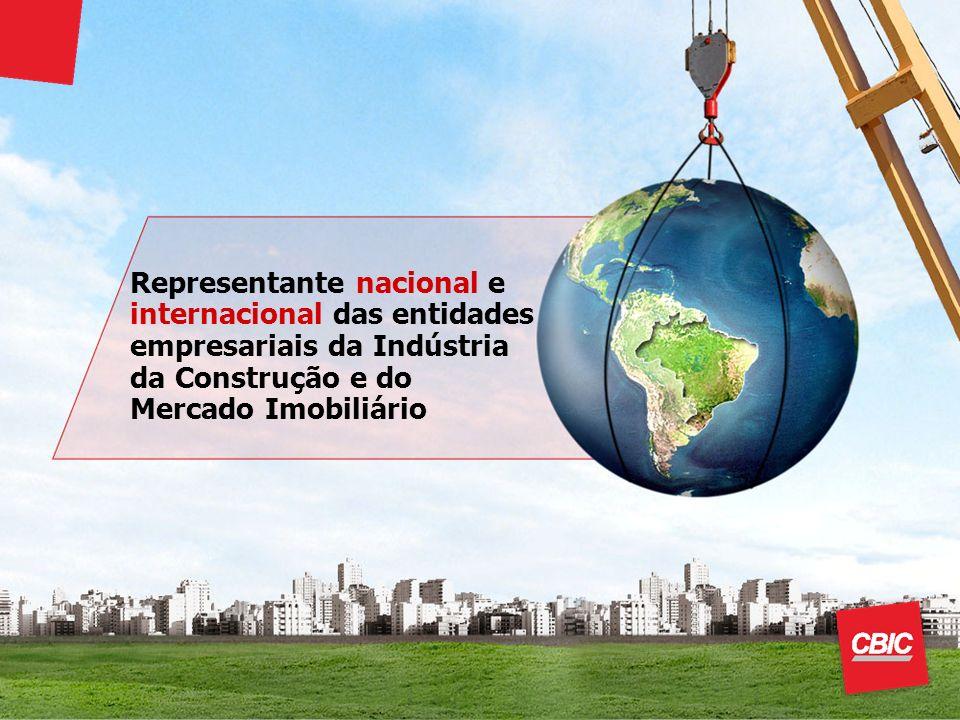 Representante nacional e internacional das entidades empresariais da Indústria da Construção e do