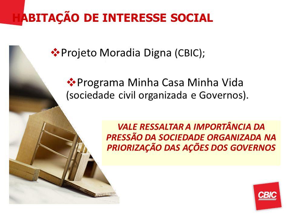 Projeto Moradia Digna (CBIC);