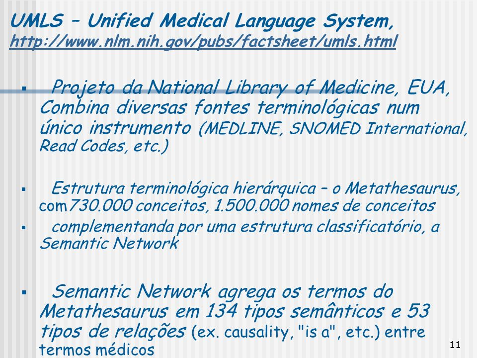 UMLS – Unified Medical Language System, http://www. nlm. nih