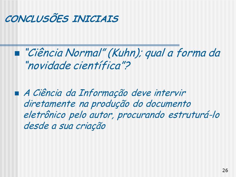 Ciência Normal (Kuhn); qual a forma da novidade científica