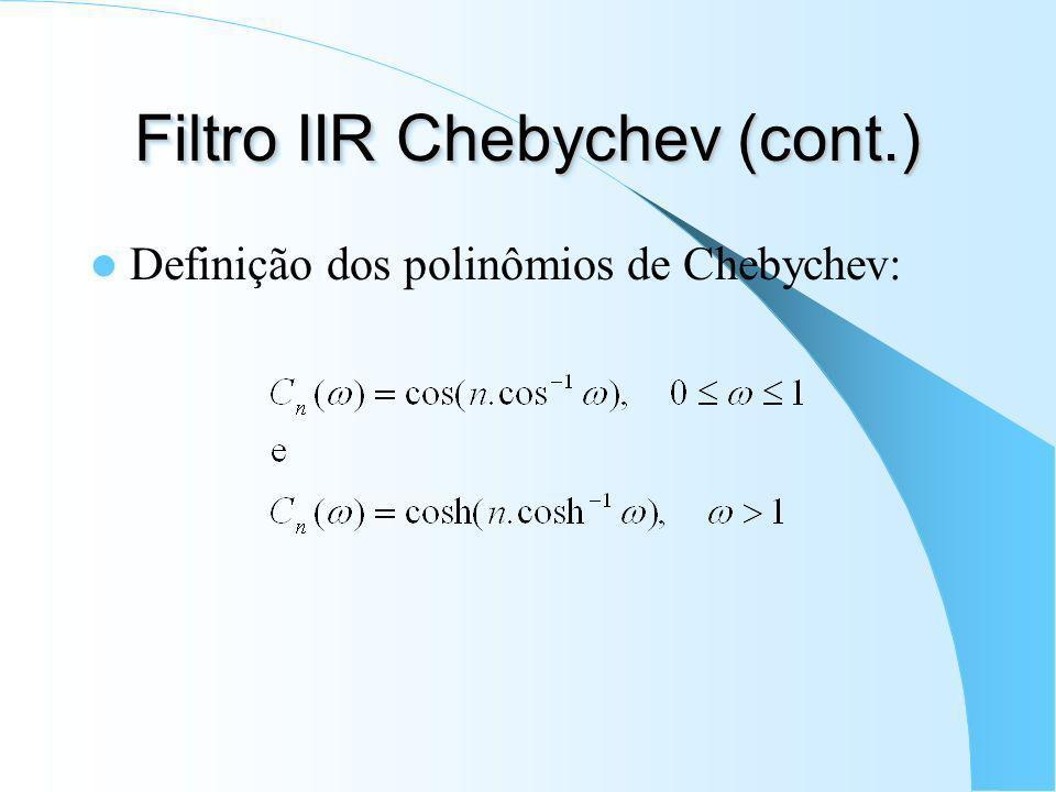 Filtro IIR Chebychev (cont.)