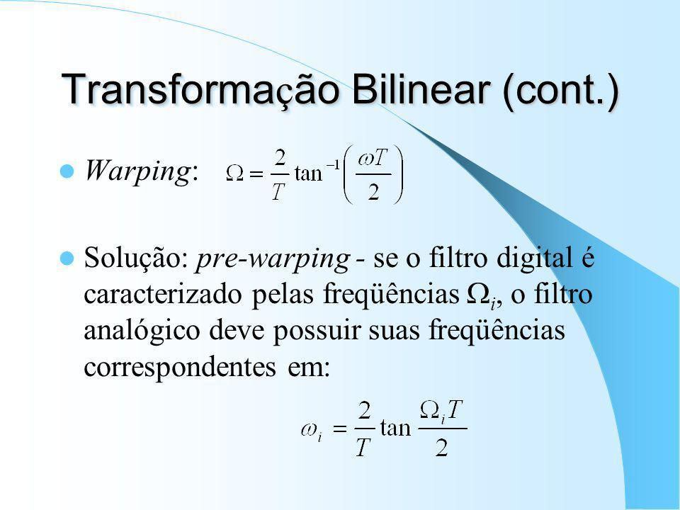 Transformação Bilinear (cont.)
