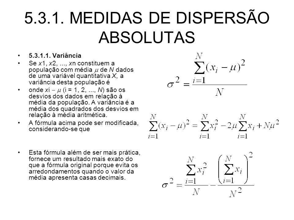 5.3.1. MEDIDAS DE DISPERSÃO ABSOLUTAS
