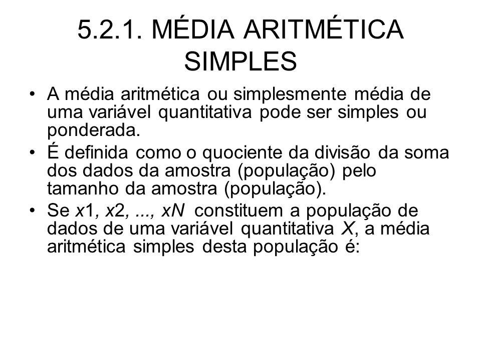 5.2.1. MÉDIA ARITMÉTICA SIMPLES