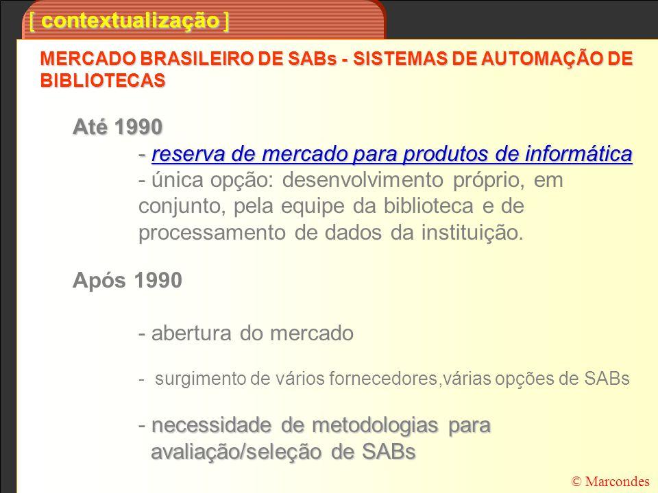 - reserva de mercado para produtos de informática