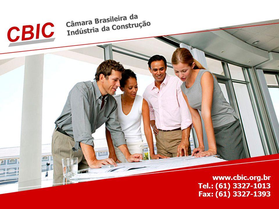 Câmara Brasileira da Indústria da Construção. www.cbic.org.br Tel.: (61) 3327-1013.