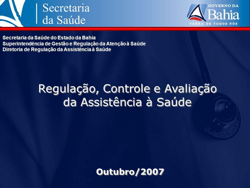 Regulação, Controle e Avaliação da Assistência à Saúde