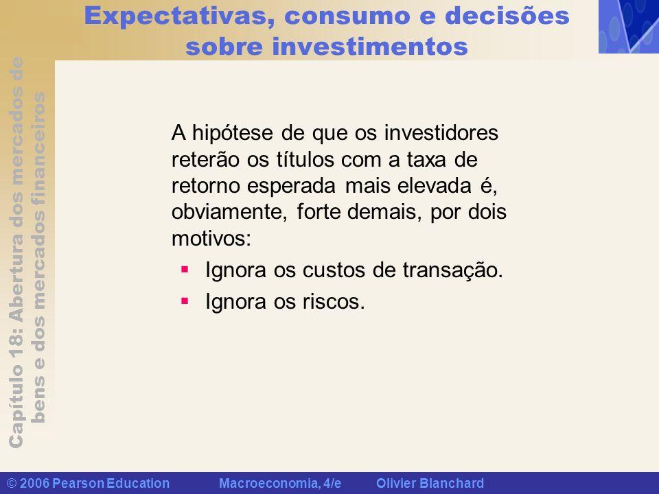 Expectativas, consumo e decisões sobre investimentos