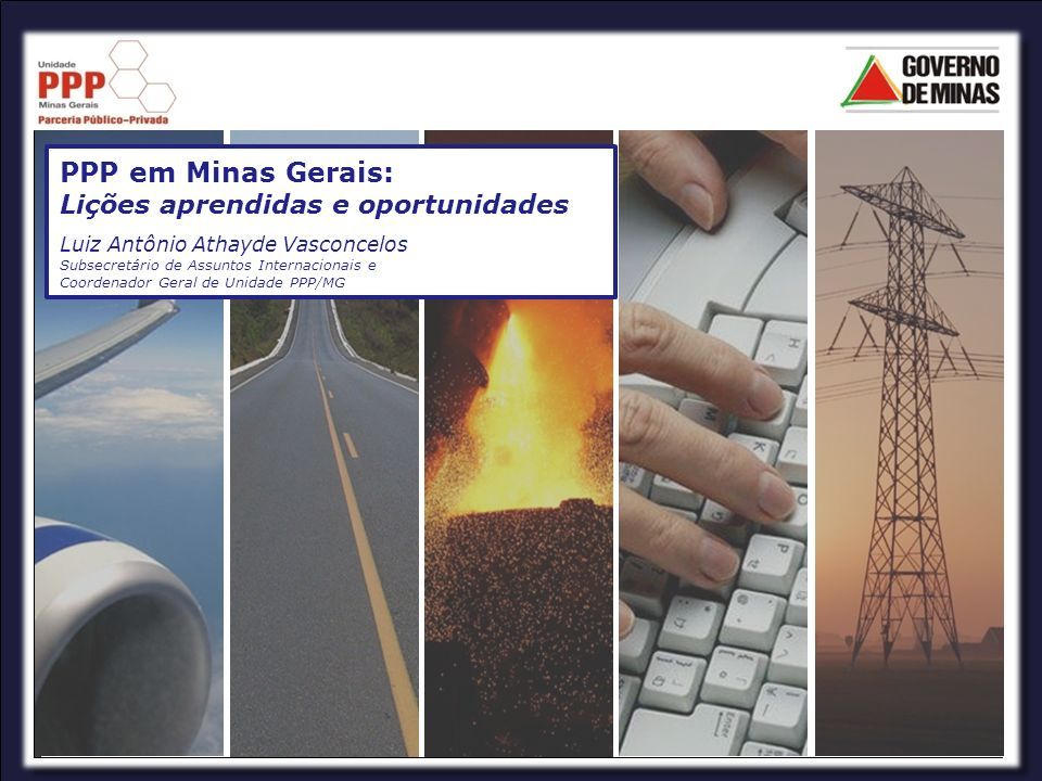 PPP em Minas Gerais: Lições aprendidas e oportunidades