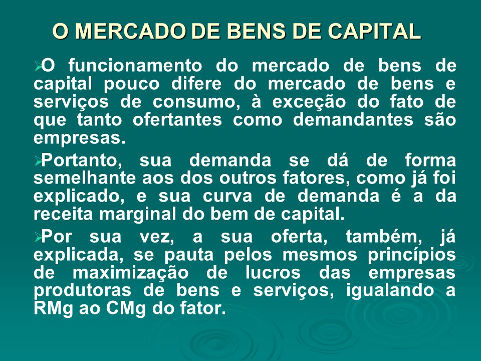 O MERCADO DE BENS DE CAPITAL