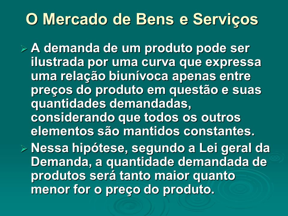 O Mercado de Bens e Serviços