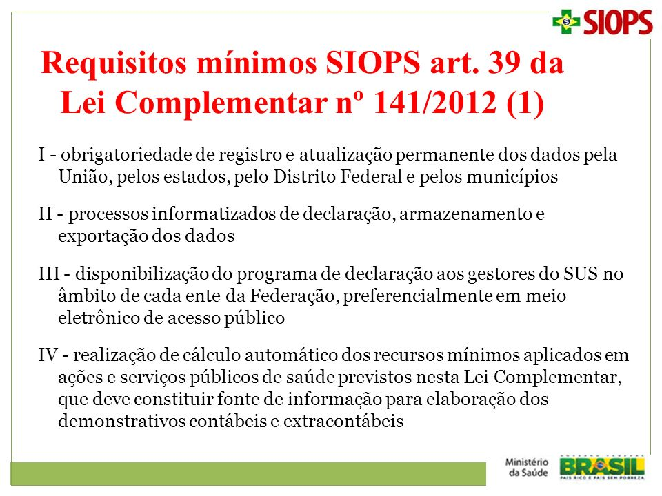 Requisitos mínimos SIOPS art. 39 da Lei Complementar nº 141/2012 (1)