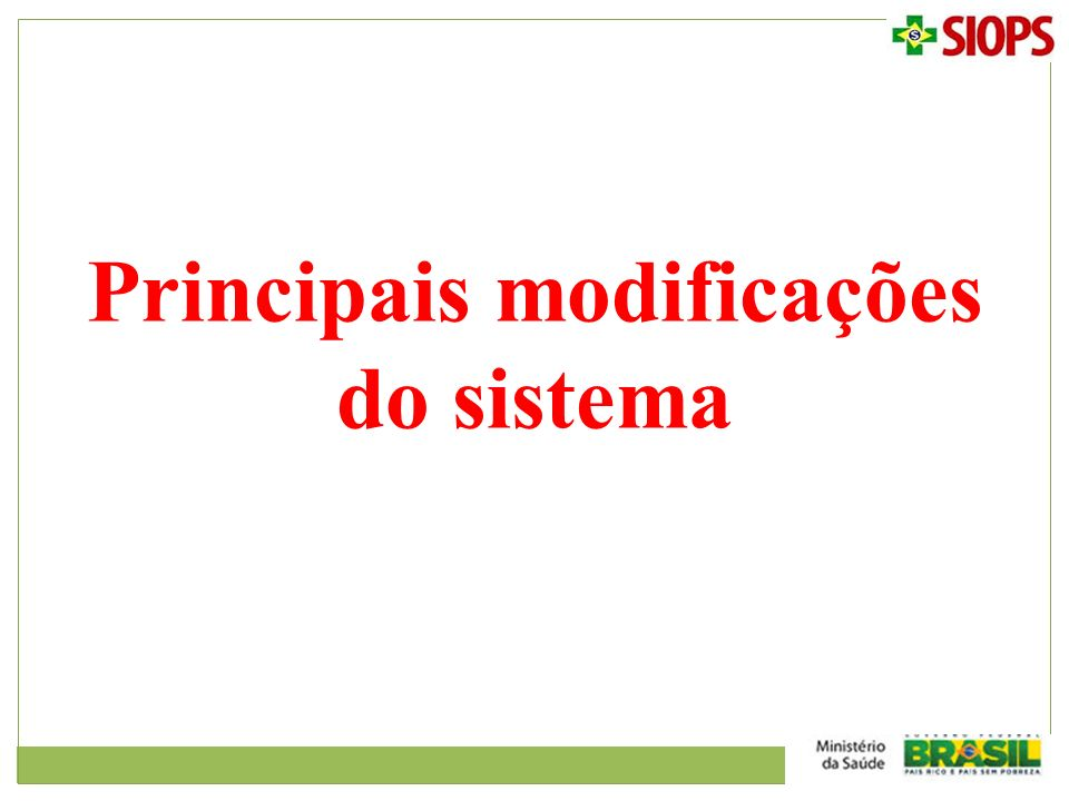 Principais modificações do sistema