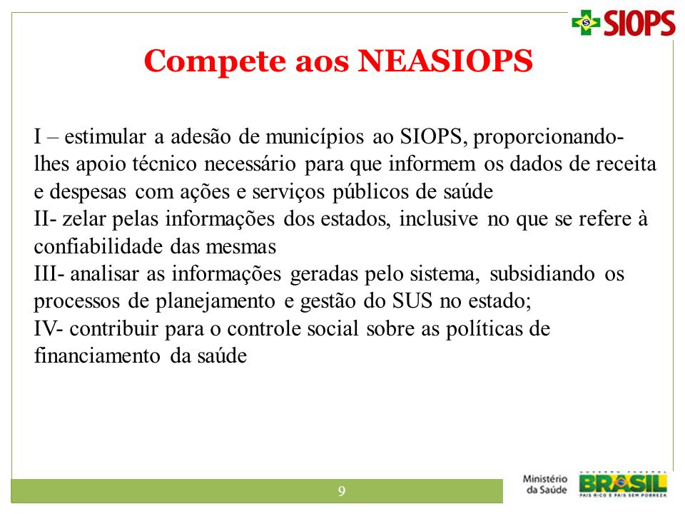 Compete aos NEASIOPS