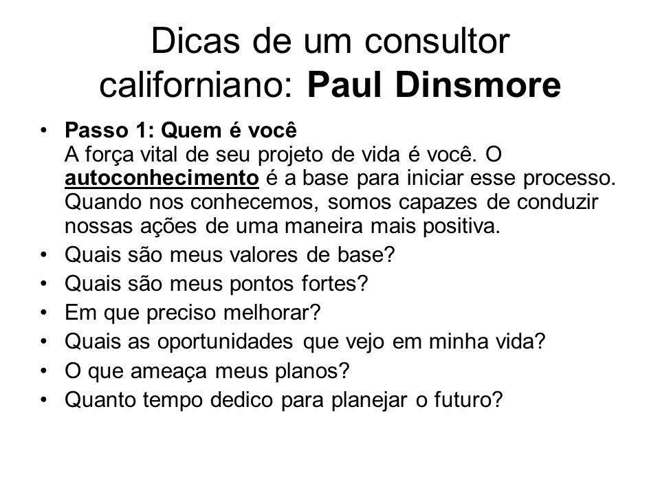 Dicas de um consultor californiano: Paul Dinsmore
