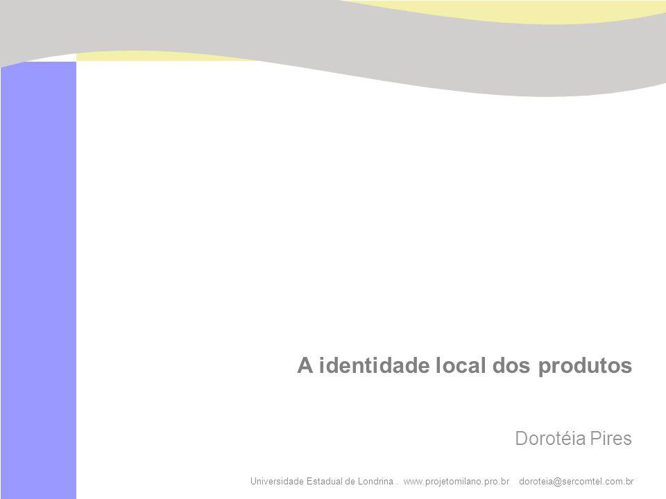A identidade local dos produtos