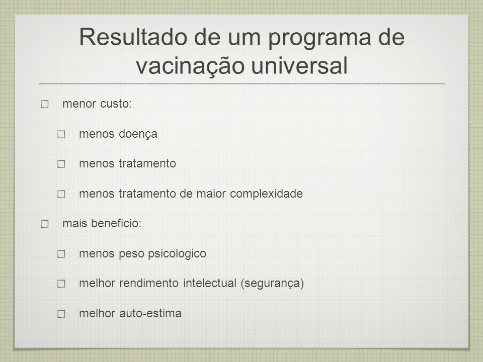 Resultado de um programa de vacinação universal