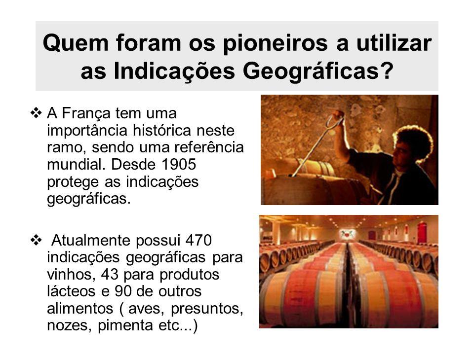 Quem foram os pioneiros a utilizar as Indicações Geográficas