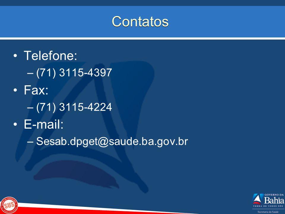 Contatos Telefone: Fax: E-mail: (71) 3115-4397 (71) 3115-4224