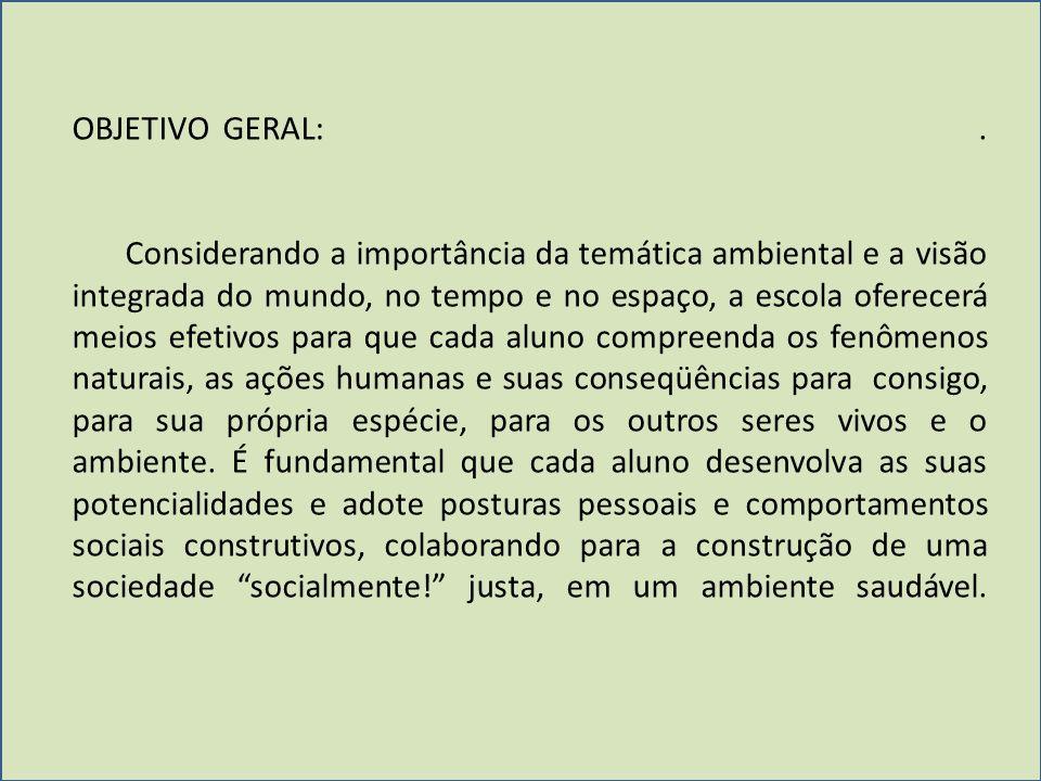 OBJETIVO GERAL: .