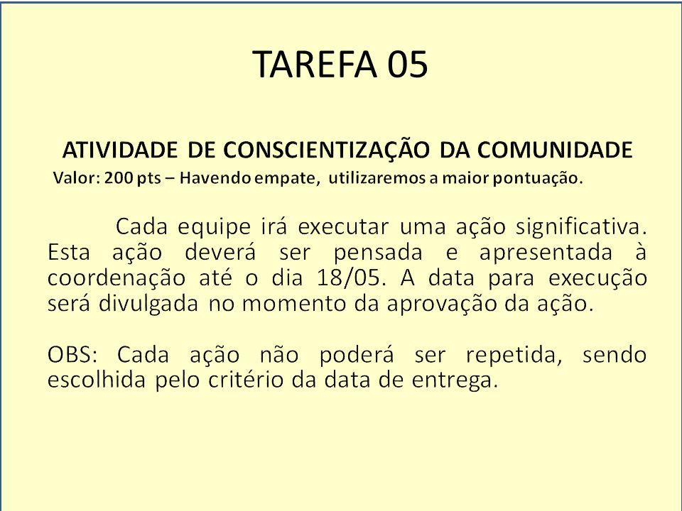 ATIVIDADE DE CONSCIENTIZAÇÃO DA COMUNIDADE