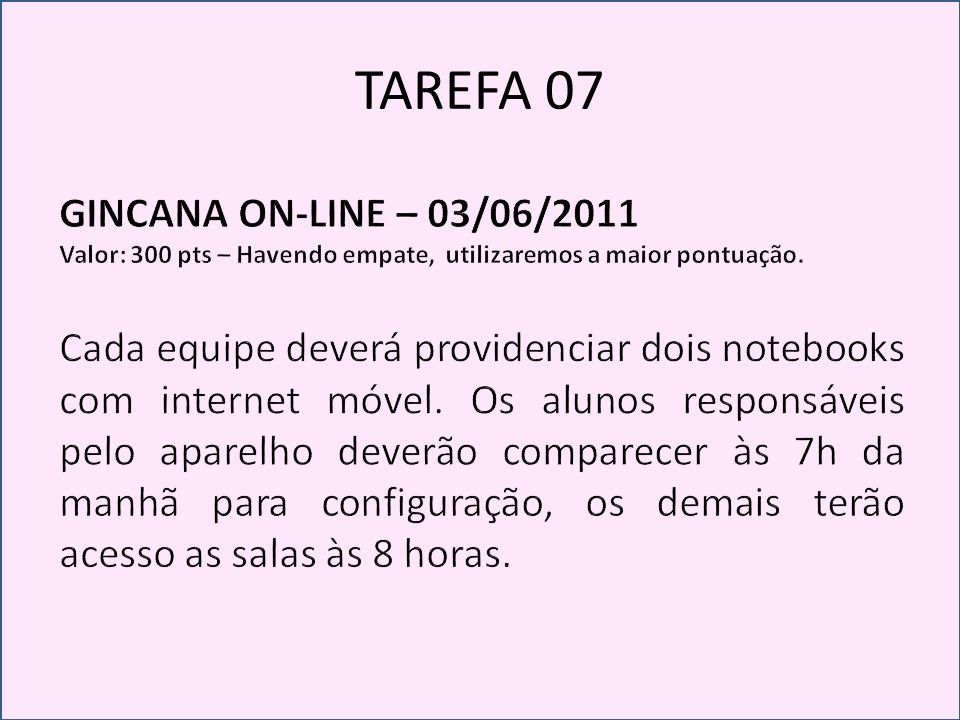 TAREFA 07 GINCANA ON-LINE – 03/06/2011
