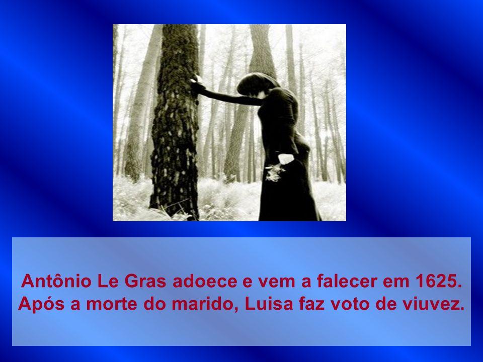 Antônio Le Gras adoece e vem a falecer em 1625