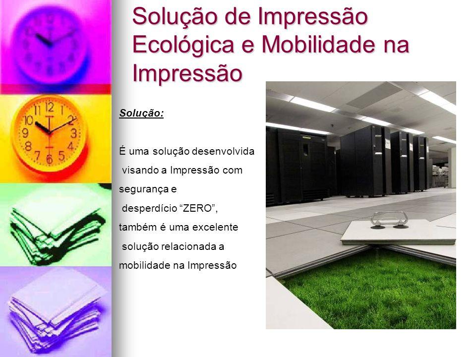 Solução de Impressão Ecológica e Mobilidade na Impressão