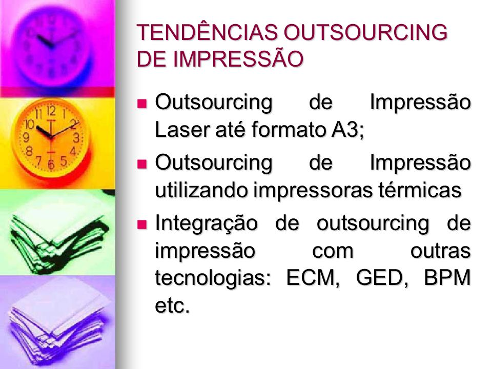 TENDÊNCIAS OUTSOURCING DE IMPRESSÃO