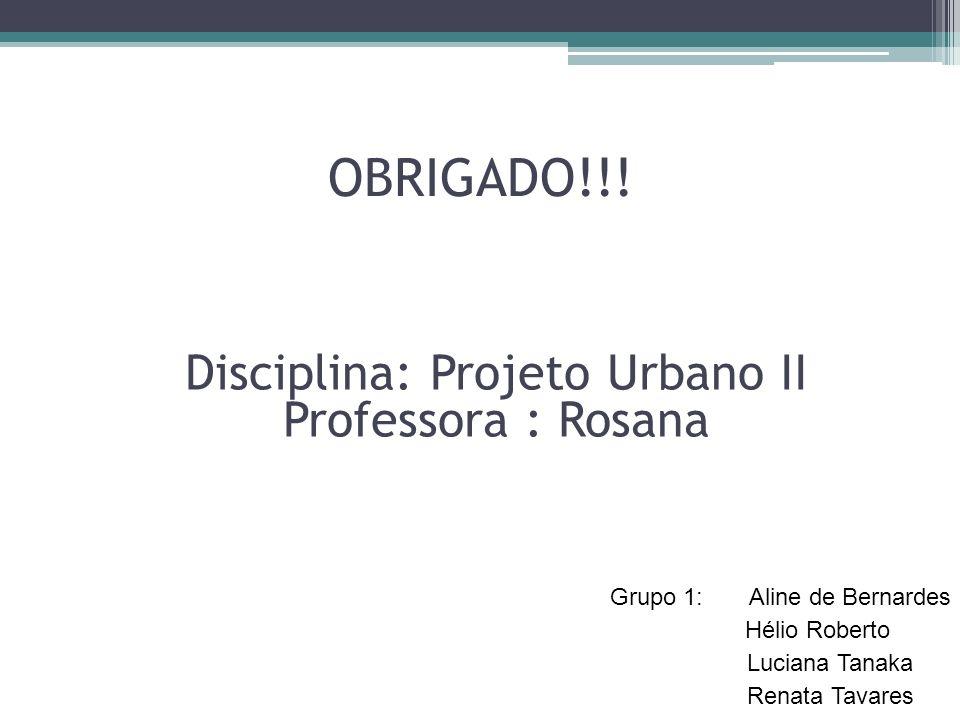 Disciplina: Projeto Urbano II
