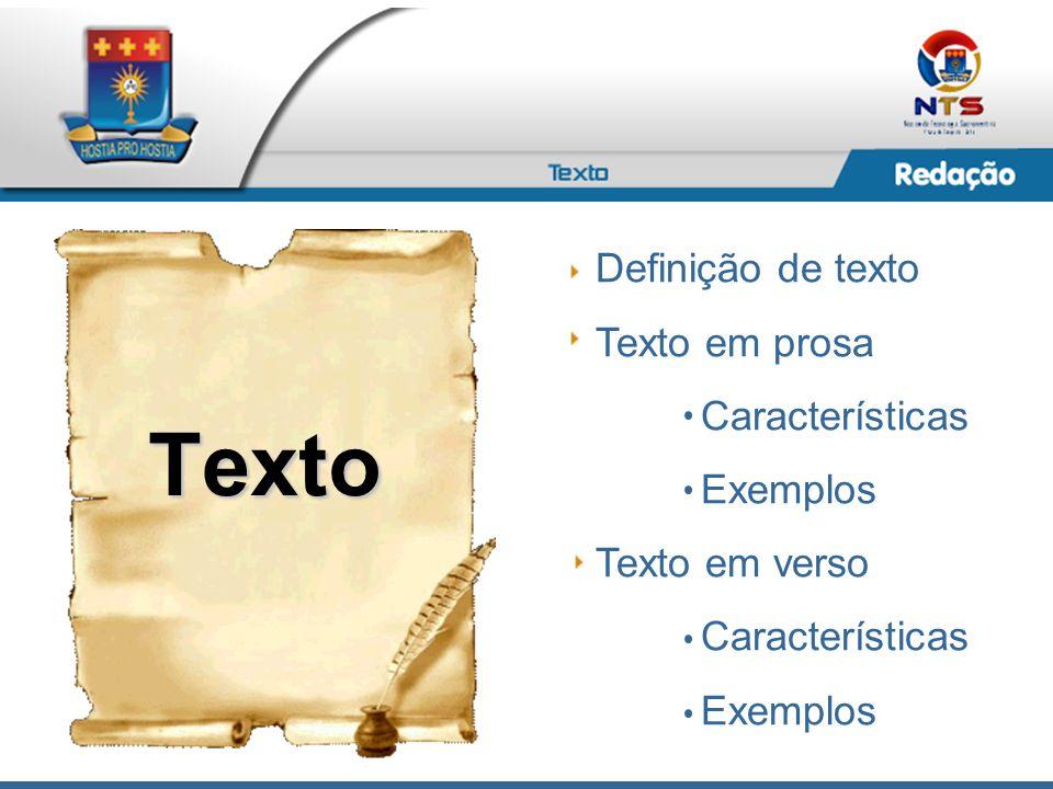 Texto Definição de texto Texto em prosa Características Exemplos