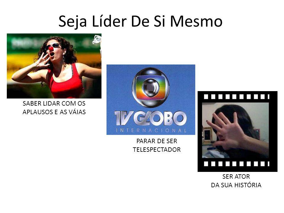 SABER LIDAR COM OS APLAUSOS E AS VÁIAS