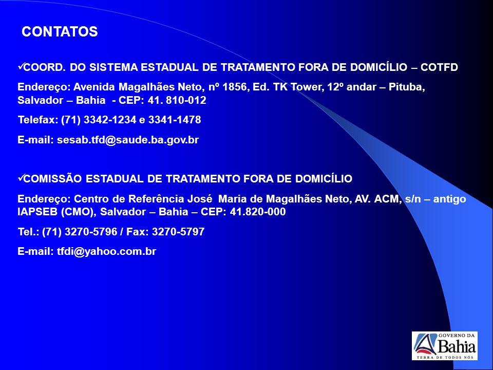 CONTATOS COORD. DO SISTEMA ESTADUAL DE TRATAMENTO FORA DE DOMICÍLIO – COTFD.