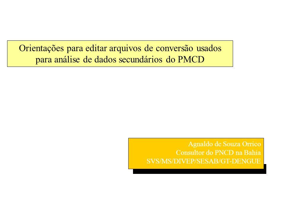 Orientações para editar arquivos de conversão usados para análise de dados secundários do PMCD